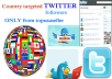 give you TARGETED 100+ Unique Real Twitter followers