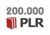 give you 200,000 (200K) Private Label Rights articles + 40 MRR Ebooks only