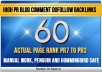 create 60 Dofollow Blog Comment Backlinks Pr7 to Pr3