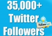 Provide You 35,000 Real/Human/Unique/Active Twitter Followers 100% Safely.